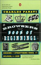 The Browsers Book of Beginnings: Origins of Every