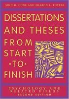 Dissertations and Theses from Start to Finish : Psychology and Related Fields...