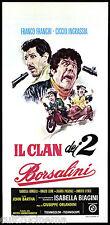 IL CLAN DEI 2 BORSALINI LOCANDINA CINEMA FRANCO FRANCHI CICCIO INGRASSIA 1971