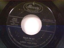 "LEROY VAN DYKE ""WALK ON BY / MY WORLD IS CAVING IN"" 45"