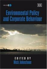 Environmental Policy and Corporate Behaviour (2007, Hardcover)