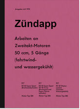 Zündapp Arbeiten am 2-Takt 50 ccm Reparaturanleitung KS 50 Typ 284 517 Handbuch