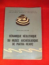 STEFAN CUCOS LA CERAMIQUE NEOLOTHIQUE DU MUSEE ARCHEOLOGIQUE DE PIATRA NEAMT