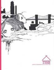 Making a Home: Japanese Contemporary Artists in New York (Japan Society Series),