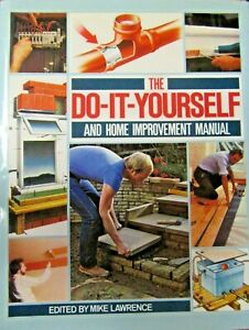 The Do-it-Yourself and Home Improvement Manual - Hardcover