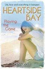 (Playing the Game (Heartside Bay) by Cathy Cole (PAPERBACK)