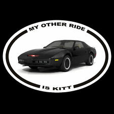 """New """"MY OTHER RIDE IS KITT"""" tv series DECAL, KNIGHT RIDER 1982 Pontiac Trans Am"""