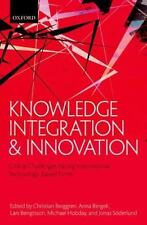 Knowledge Integration and Innovation: Critical Challenges Facing International