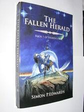 The Fallen Herald Book 1 of Heaven's War by Simon P. Edwards PB epic fantasy