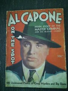 "ORIGINAL - 1931 ""AL CAPONE - ON THE SPOT"" Magazine - Gangster - Crime - Mobster"