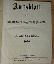 Amtsblatt der Königlichen Regierung zu Köln 35. Jahrgang 1850 + 36.Jahrgang 1851