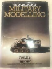 THE ENCYCLOPEDIA OF MILITARY MODELLING GENERAL EDITOR VIC SMEED CONSULTANT EDITO