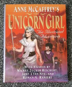 The Unicorn Girl Ilustrated Adventures First Edition Hardback Anne McCaffrey