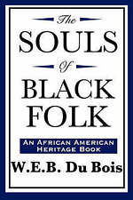 The Souls of Black Folk (An African American Heritage Book) by W.E.B. Du Bois