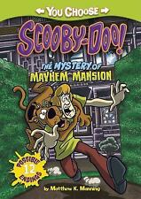 You Choose Stories Scooby-Doo: The Mystery of the Mayhem Mansion by Matthew...