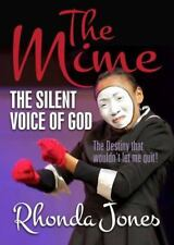 The Mime : The Silent Voice of God (2015, Paperback)