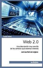 Web 2.0. Una descripción muy sencilla de los cambios que estamos-ExLibrary