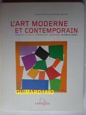 L'Art moderne et contemporain Serge Lemoine