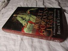 Robert Gordon's Legacy: A History of Robert Gordon's Hospital and College #COBB