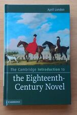 The Cambridge Introduction to The Eighteenth Century Novel by April London