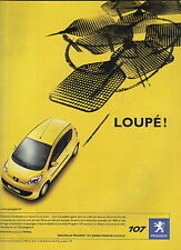 PUBLICITE ADVERTISING  2004    PEUGEOT 107    re LOUPE...