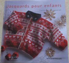 LIVRE Jacquards pour enfants Catherine Bouquerel Bergère de France tricot