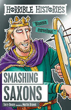 HORRIBLE HISTORIES: SMASHING SAXONS by Terry Deary  NEW