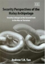 Security Perspectives Of The Malay Archipelago: Security Linkages In The Second