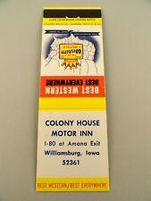Matchbook Cover ~ Best Western COLONY HOUSE MOTOR INN Williamsburg, IA FS20 COLU