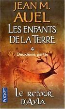 Les Enfants De LA Terre 4/Retour D'Ayla (French Edition)