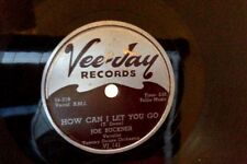 TOMMY DEAN's Orchestra w JOE BUCKNER How Can I Let You Go / Why Don't Chu 78 rpm