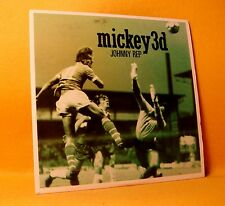 PROMO Cardsleeve Single CD Mickey 3D Johnny Rep 1TR 2004 Chanson, Indie Rock