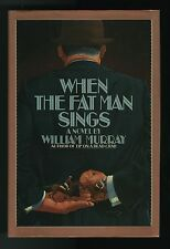 Murray, William, WHEN THE FAT MAN SINGS, 1st/1st, F/F