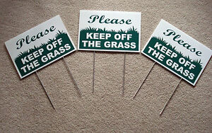 "3 PLEASE KEEP OFF THE GRASS  8""X12"" Plastic Coroplast Signs with Stake  NEW"