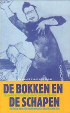 DE BOKKEN EN DE SCHAPEN (GEZONGEN GESCHIEDENIS VAN DE 20e EEUW) - H. Scholten