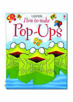(Good)-Pop-Ups (Usborne How to Make...) (Paperback)-Ray Gibson, Richard Dungwort