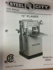 "Steel City Tool Works Owners User Owners Manual Book 15"" Planer Model #40250"