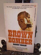 Brown Bomber by Barney Nagler Boxer Joe Louis Boxing World Heavyweight Champion
