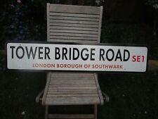 ORIGINAL LONDON STREET SIGN TOWER BRIDGE ROAD SE1 BERMONDSEY TOWER OF LONDON