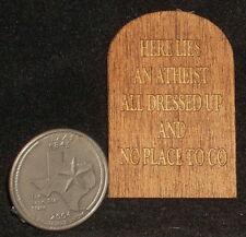 Dollhouse Miniature 'Here Lies An Atheist' Gravestone / Halloween Tombstone AND