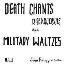 John Fahey - Vol 2 / Death Chants Breakdowns & Military Waltzes LP RE NEW BLUE