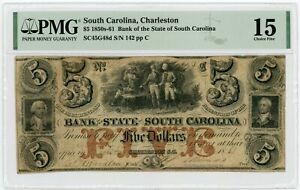 1861 $5 The Bank of the State of SOUTH CAROLINA Note - PMG Fine 15