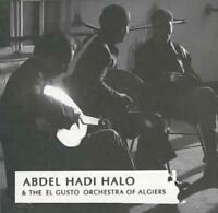 ABDEL HADI HALO & THE EL GUSTO ORCHESTRA OF ALGIERS - ABDEL HADI HALO & THE EL G