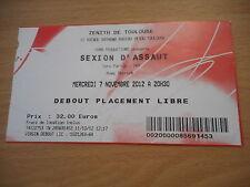 BILLET CONCERT SEXION D'ASSAUT MERCREDI 7 NOVEMBRE 2012 ZENITH DE TOULOUSE