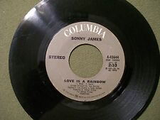 SONNY JAMES WHEN THE SNOW IS ON THE ROSE & LOVE IS RAINBOW  45 RECORD