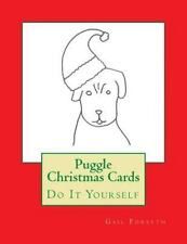 Puggle Christmas Cards : Do It Yourself by Gail Forsyth (2015, Paperback)