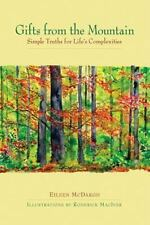 Gifts from the Mountain: Simple Truths for Life's Complexities (Hardback or Case
