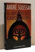 IL MISTERO DEL CANDELABRO - A. Soussan [Libro, Sperling & Kupfer editori]