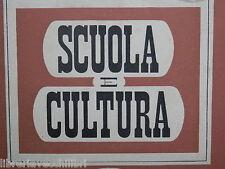 SCUOLA E CULTURA 1942 Media e Superiore Storia Arte Liceo Classico Fascismo di e