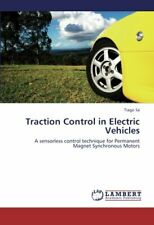 Traction Control in Electric Vehicles, Tiago 9783659432279 Fast Free Shipping,,